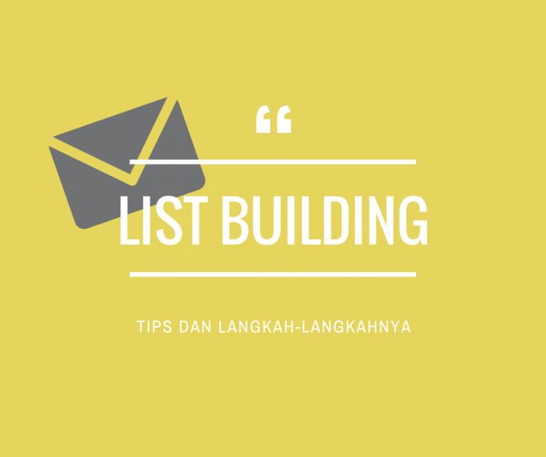 Cara List Building Untuk Membangun Database Prospek Pelanggan