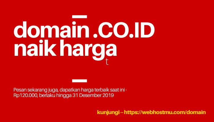 domain .co.id naik harga