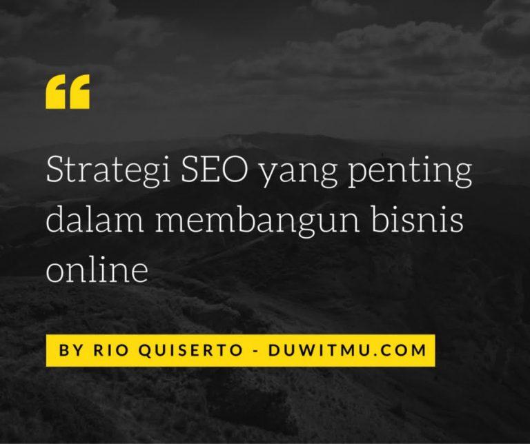 3 Strategi SEO yang Penting Dalam Bisnis Online
